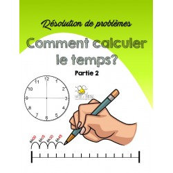 Comment calculer le temps? Partie 2
