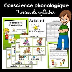 3 Conscience phonologique - Fusion de syllabes