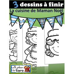 3 DESSINS À FINIR - MAMAN NOËL