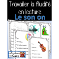 "La fluidité en lecture - Le son ""on"""