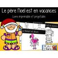 Le père Noël est en vacances - Imprimable