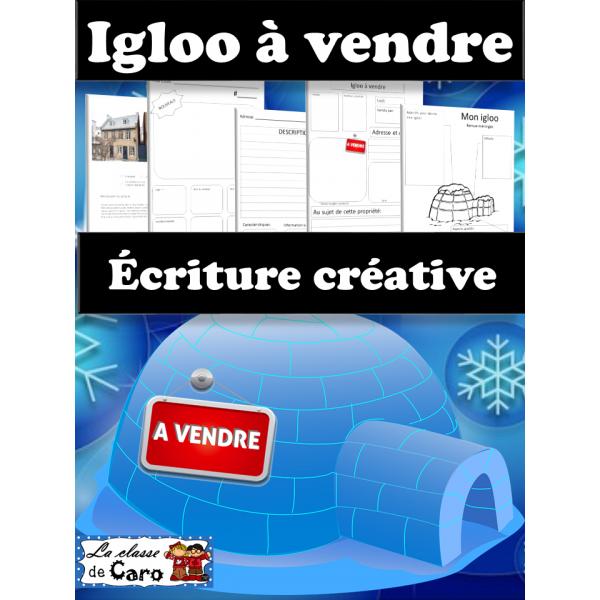 Igloo à vendre - Écriture créative