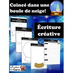 Coincé dans une boule de neige- Écriture créative