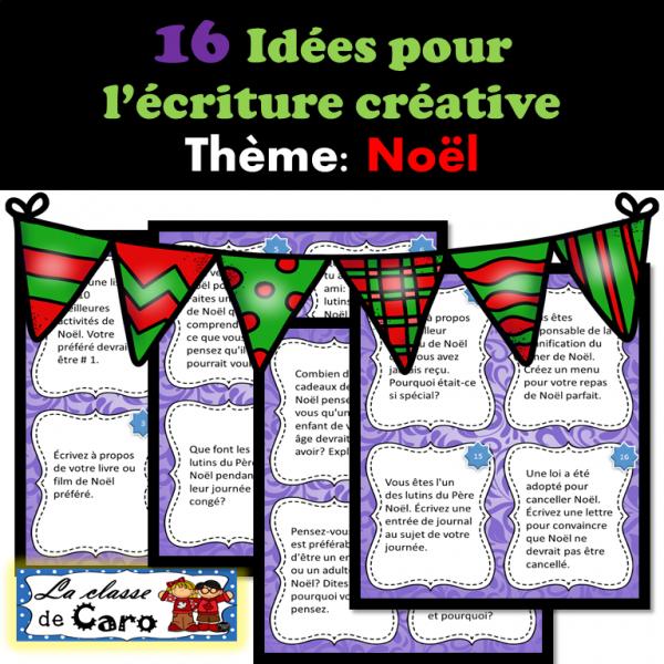 16 Idées pour l'écriture créative - Thème: Noël