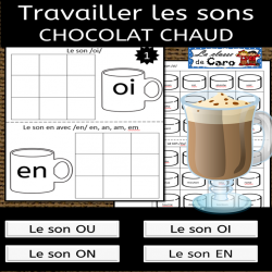 Travailler les sons - Chocolat Chaud