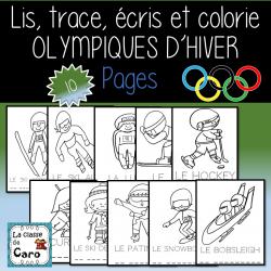 Lis, trace, écris et colorie - Olympiques d'hiver