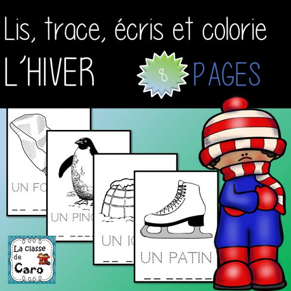 Lis, trace, écris et colorie - L'hiver