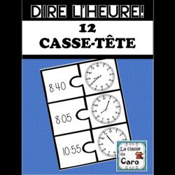 CASSE-TÊTE - DIRE L'HEURE