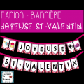 FANION - BANNIÈRE - JOYEUSE ST-VALENTIN