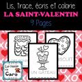 Lis, trace, écrit et colorie - LA SAINT-VALENTIN