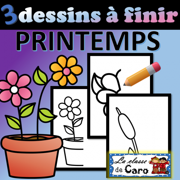 3 dessins à finir - Printemps