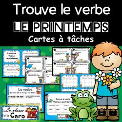 Trouve le verbe - Cartes à tâche - LE PRINTEMPS