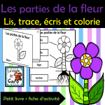 Les parties de la fleur - Petit livre et activité