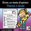 Écrire un texte d'opinion Thème – L'école