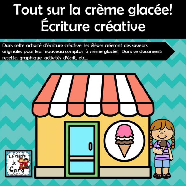 Tout sur la crème glacée! Écriture créative