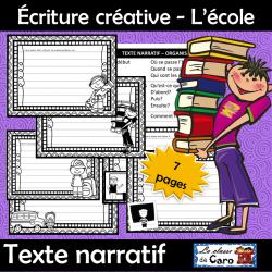 Écriture créative - Texte narratif - L'école