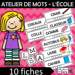 ATELIER DE MOTS - L'ÉCOLE
