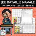 JEU - BATAILLE NAVALE - L'ÉCOLE - Série 2