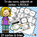 Tri des noms, adjectifs et verbes - L'ÉCOLE