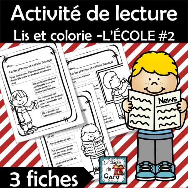 Activité de lecture Lis et colorie -L'ÉCOLE #2