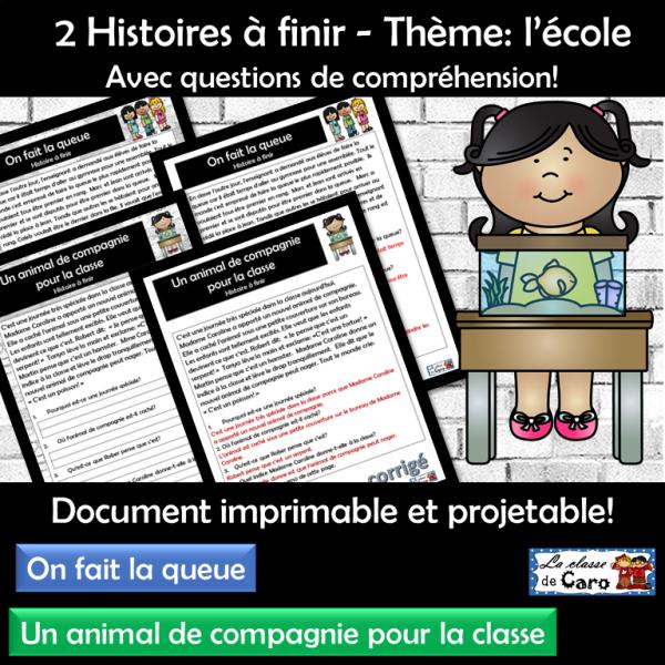 2 Histoires à finir - Thème: l'école - Série 1