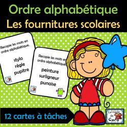 Ordre alphabétique - Les fournitures scolaires
