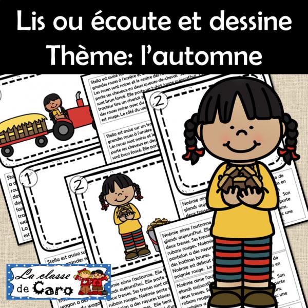 Lis ou écoute et dessine Thème: l'automne #2