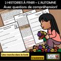 2 HISTOIRES À FINIR – L'AUTOMNE + questions