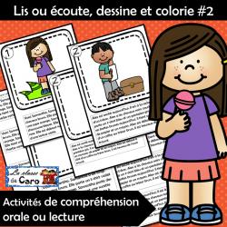 Lis ou écoute, dessine et colorie #2