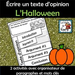 Écrire un texte d'opinion L'Halloween