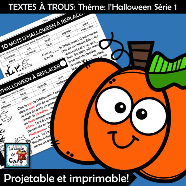 TEXTES À TROUS: Thème: l'Halloween Série 1
