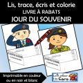 Lis, trace, écris et colorie -  JOUR DU SOUVENIR