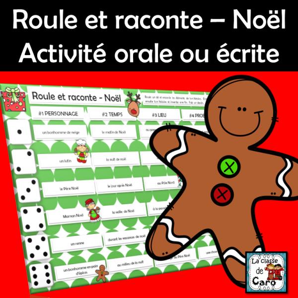 Roule et raconte – Noël - Activité orale ou écrite