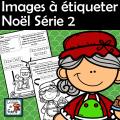 Images à étiqueter - Noël - Série 2