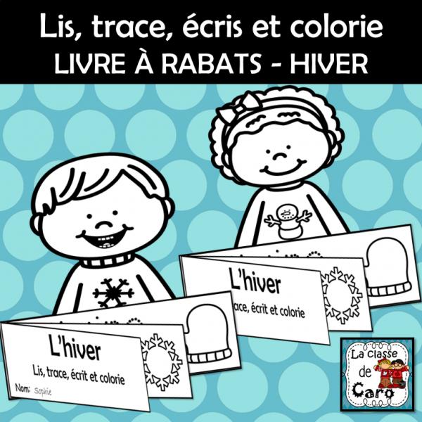 Lis, trace, écris et colorie -  HIVER