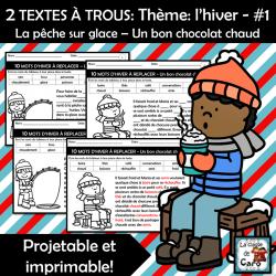 2 TEXTES À TROUS: Thème: l'hiver - #1