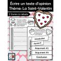 Écrire un texte d'opinion Thème: La Saint-Valentin