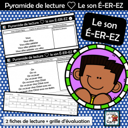 Pyramide de lecture ❤ Le son É-ER-EZ