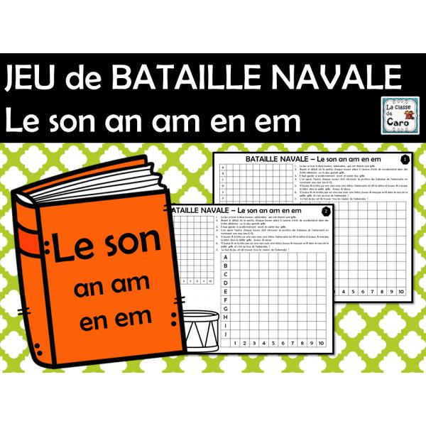 JEU de BATAILLE NAVALE Le son an am en em