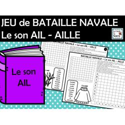JEU de BATAILLE NAVALE Le son AIL - AILLE
