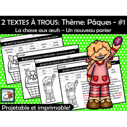 2 TEXTES À TROUS: Thème: Pâques - #1