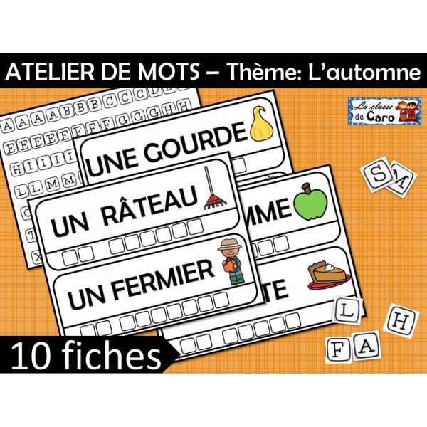 ATELIER DE MOTS – Thème: L'automne