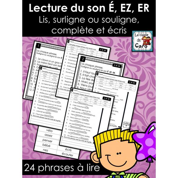 Lecture du son É, EZ, ER  ❤