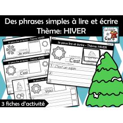 Phrases simples à lire et écrire Thème: HIVER