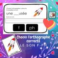 Choisis l'orthographe correcte  Le son F  PH