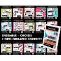 ENSEMBLE - CHOISIS L'ORTHOGRAPHE CORRECTE