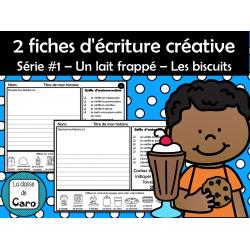 2 fiches d'écriture créative Série #1
