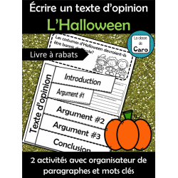 Écrire un texte d'opinion L'Halloween