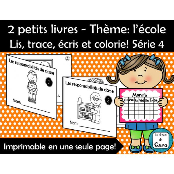 Lis, trace, écris et colorie! L'école Série 4