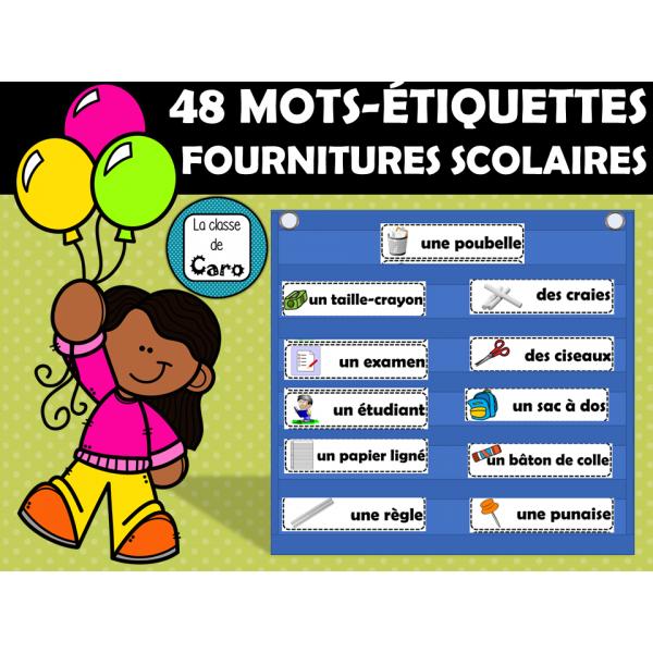 48 MOTS-ÉTIQUETTES - Les fournitures scolaires
